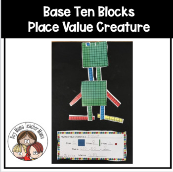 FREE Base Ten Creations: A Place Value Activity