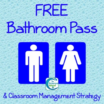 Free Bathroom Pass For Secondary Students By Science Island Tpt