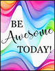 "FREE ""Be Awesome Today"": Posters"