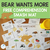 FREE Bear Wants More Comprehension Smash Mat and Questions