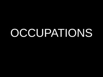 FREE Beginner ESL Vocabulary - OCCUPATIONS PowerPoint