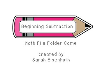 FREE Beginning Subtraction: Pencil File Folder Math Center Game