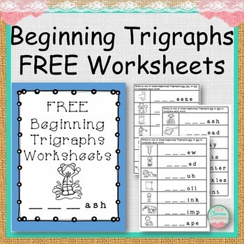 Free Beginning Trigraphs Worksheets By Ccs Classroom Creations Tpt