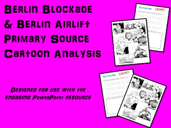 FREE Berlin Blockade & Berlin Airlift Primary Source Cartoon Analysis