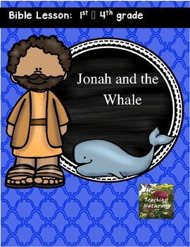 Bible Lesson : Jonah and the Whale