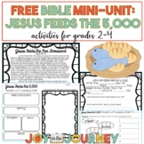 FREE Bible Unit: Jesus Feeds the 5,000