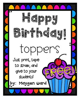 FREE!!  Birthday Toppers!