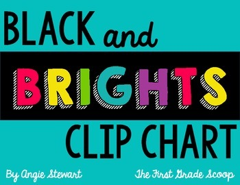 FREE Black and Brights Clip Chart