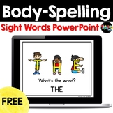 FREE: Body-Spelling Sight Words PowerPoint