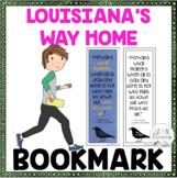 Louisiana's Way Home Novel Study Bookmark FREE