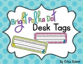 Desk Tags: Bright Polka Dot {FREE}