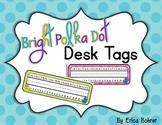 Desk Tags: Bright Polka Dot {FREE}