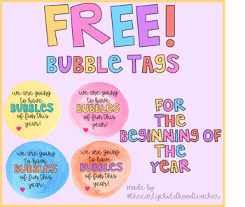 FREE Bubble Tags for the Beginning of the Year! #ausbts18
