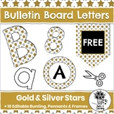 FREE Bulletin Board Letters & Editable Banners    Decor   Gold & Silver Stars