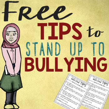 FREE Bully-Proof Tips: How Bystanders & Those Targeted Can Stand Up to Bullying