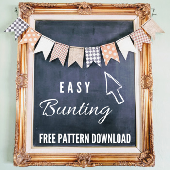 FREE Bunting Pattern & Instructions Download