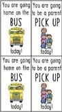 FREE - Bus/Parent Pick-Up Dismissal Tags