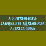 "FREE CATALOGUE OF ALL RESOURCES AT ""GREG'S GOODS: MAKING H"