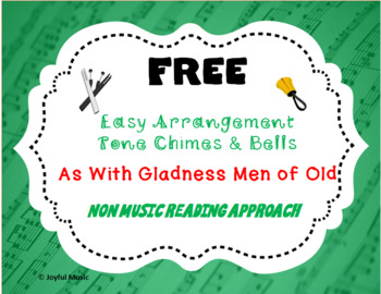 FREE CHRISTMAS HYMN Easy Tone Chimes & Bells AS WITH GLADNESS MEN OF OLD