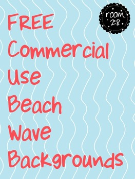 """FREE COMMERCIAL USE """"Beach Waves"""" Backgrounds"""