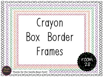 "FREE COMMERCIAL USE: ""Crayon Box"" Border Frames"