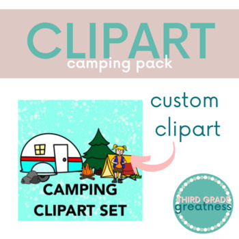 Free Camping Clipart Set By Third Grade Greatness Tpt