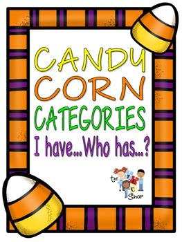 FREE! Candy Corn Categorization: I have...Who has?