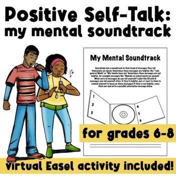 My Mental Soundtrack: Positive Self-Talk, Self-Esteem, REBT, CBT