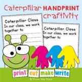 Caterpillar Handprint - Back to School Classroom Cooperation Art Activities