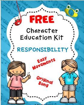 FREE  Character Education Song Kit RESPONSIBILITY