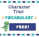 FREE Character Trait Vocabulary - 2nd Grade Georgia