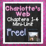 Charlotte's Web FREE Sample Unit for Chapters 1-4