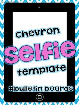 "FREE Chevron ""Selfie"" for self portraits"