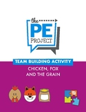 FREE: Chicken, Fox and the Grain - Team Building Activity - The PE Project