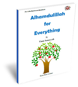 """FREE Children's Book Printable: """"Alhamdulillah for Everything"""""""