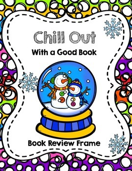 FREE Chill Out with a Good Book: Winter Book Review Frame Activity