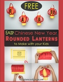 FREE Chinese New Year Rounded Lanterns {Simplified Chinese}