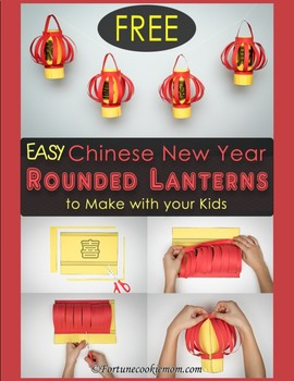 FREE Chinese New Year Rounded Lanterns {Traditional Chinese}