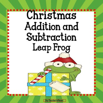 FREE Christmas Addition and Subtraction Leap Frog!