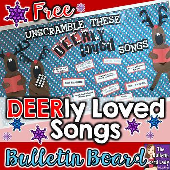 FREE Christmas Bulletin Board - DEERly Loved Songs