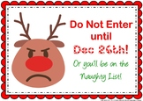 "FREE Christmas ""Do Not Enter"" Sign"