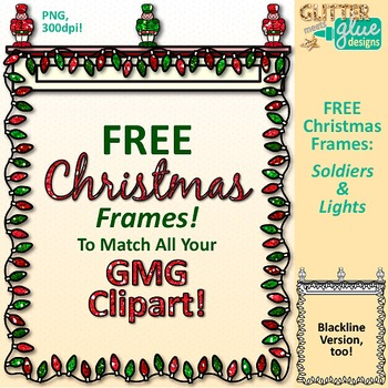 Christmas Frames Clip Art Soldiers & Lights {Free Page Border for Worksheets}