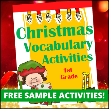 FREE Christmas Vocabulary Activities for 1st Grade