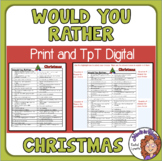 Christmas Would You Rather Questions to Print or use as Tp