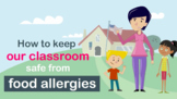 FREE Classroom Food Allergy Safety Video, Lesson Plan and