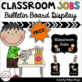 Classroom Jobs Free Bulletin Board Set