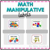 Classroom Math Manipulatives Labels - Classroom Organization and Decor