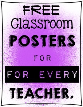 FREE Classroom Posters For ... by Light Bulbs and Laughter ...