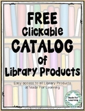 FREE Clickable Catalog of Library Products for the School