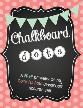 *FREE* Colorful Chalkboard Dots Classroom Decor Accents Sample